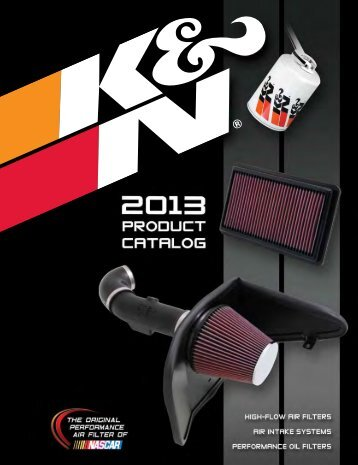 2013 K&N Filters Product Catalog - CARQUEST Auto Parts