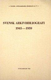 SVENSK ARI(IVBIDLIOGRAFI 1945-1959