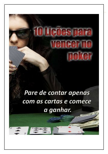 10-Licoes-Para-Vencer-no-Poker-PokerNaChapa.com.br