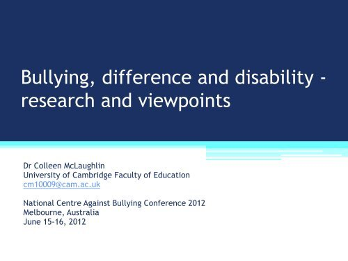 Reports freely available at - National Centre Against Bullying