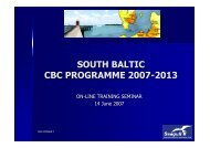 SOUTH BALTIC CBC PROGRAMME 2007-2013