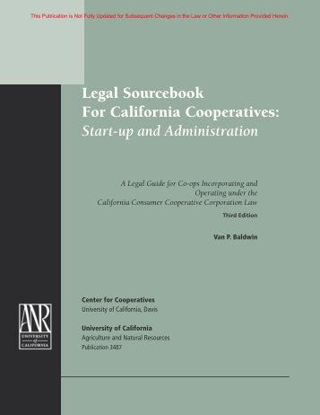 Legal Sourcebook for California Cooperatives - University of ...
