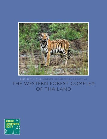the western forest complex of thailand - Wildlife Conservation Society