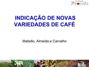 indicação de novas variedades de café - Fundação Procafé