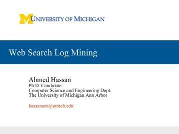 Web Search Log Mining - CLAIR - University of Michigan