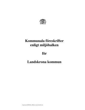Kommunala föreskrifter enligt miljöbalken för Landskrona kommun
