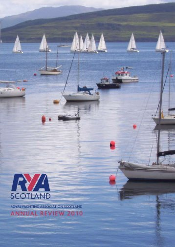 ANNUAL REVIEW 2010 - RYA Scotland