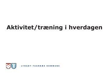 Aktivitet/træning i hverdagen