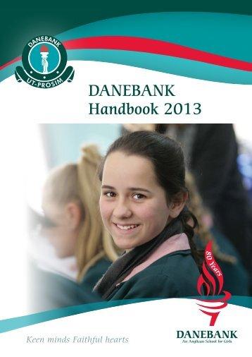 DANEBANK Handbook 2013 - DANEBANK Anglican School For Girls