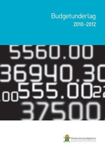 Budgetunderlag för 2010 - 2012 - Ekobrottsmyndigheten