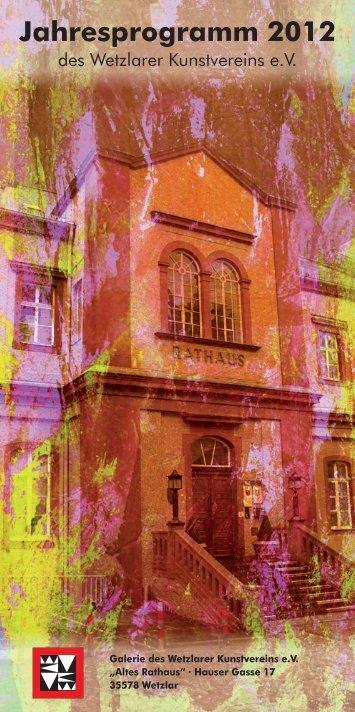 Jahresprogramm 2012 - Wetzlarer Kunstverein