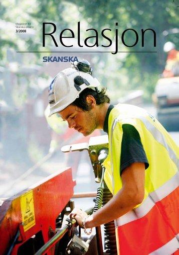 Relasjon • 3/2008 - Skanska