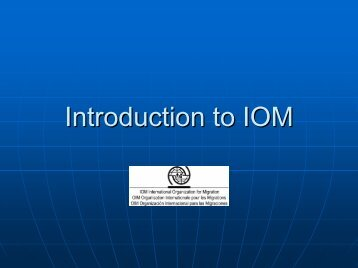 Introduction to IOM - Bali Process