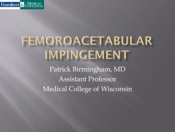 Patrick Birmingham, MD Assistant Professor Medical College of ...