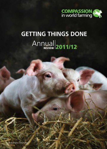 Annual review 2011-2012 - Compassion in World Farming
