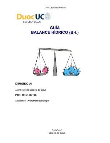 GUÍA BALANCE HÍDRICO (BH.) - Biblioteca - Duoc UC