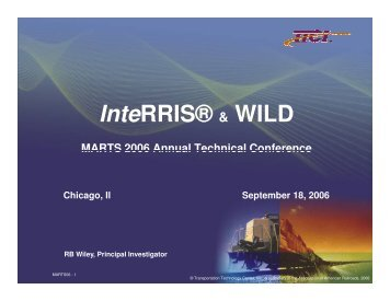 InteRRIS® & WILD MARTS 2006 Annual Technical Conference