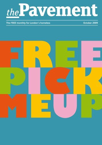 October 2009 The FREE monthly for London's ... - The Pavement
