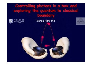 Controlling photons in a box and exploring the quantum to classical ...