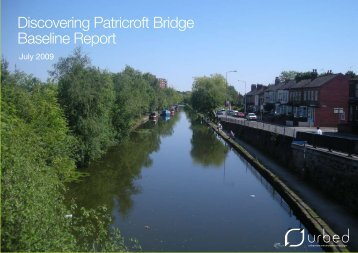 Patricroft Bridge Baseline Report.pdf - Urbed