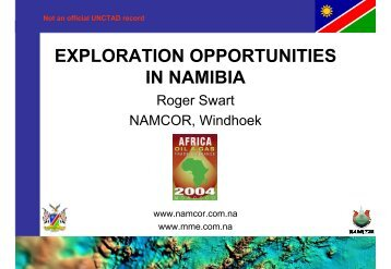 EXPLORATION OPPORTUNITIES IN NAMIBIA - Unctad XI