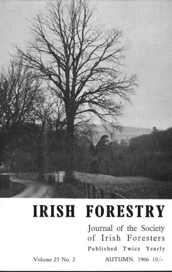 Download Full PDF - 20.22 MB - The Society of Irish Foresters