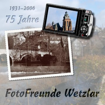 Festschrift (neu) v06 RGB-Black.indd - Fotofreunde Wetzlar