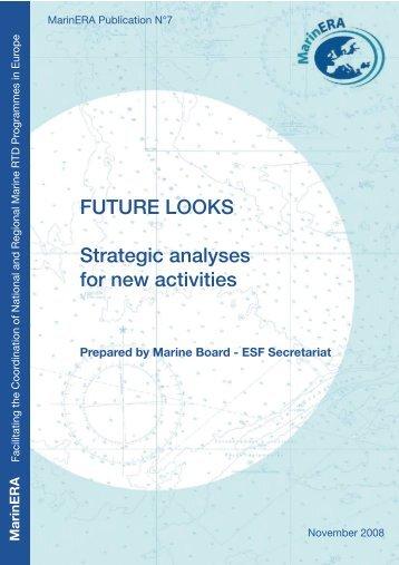 FUTURE LOOKS Strategic analyses for new activities - European ...