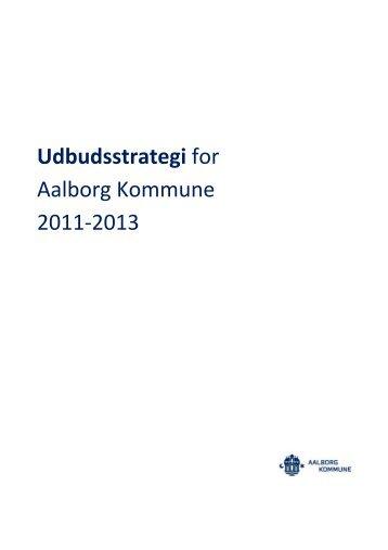 Udbudsstrategi for Aalborg Kommune 2011-2013