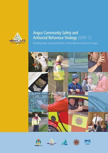 Angus Community Safety and Antisocial Behaviour ... - Angus Council