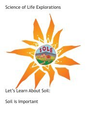Science of Life Explorations Let's Learn About Soil: Soil is Important