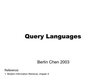 Query Languages - Berlin Chen