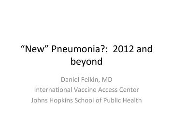 """New"" Pneumonia?: 2012 and beyond"