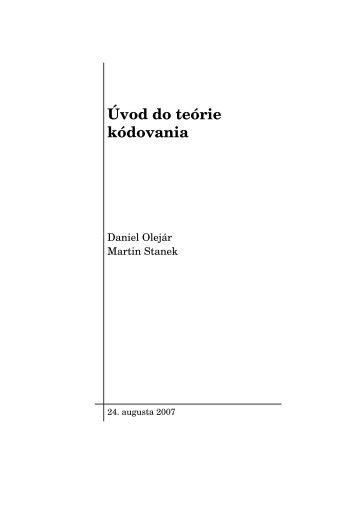 Daniel Olejár, Martin Stanek: Úvod do teórie kódovania
