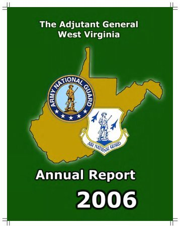 2006 WVNG Annual Report PDF - West Virginia Army National Guard