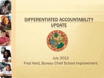 Differentiated Accountability Update - Fred Heid, FDOE - ectac