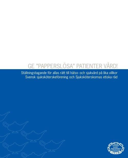 """Ge """"papperslösa"""" patienter vård! - Svensk sjuksköterskeförening"""