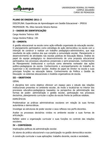 PLANO DE ENSINO 2011-2 DISCIPLINA: Experiências de ...