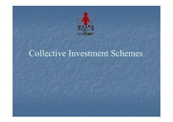 Collective Investment Schemes - Malta Institute of Management