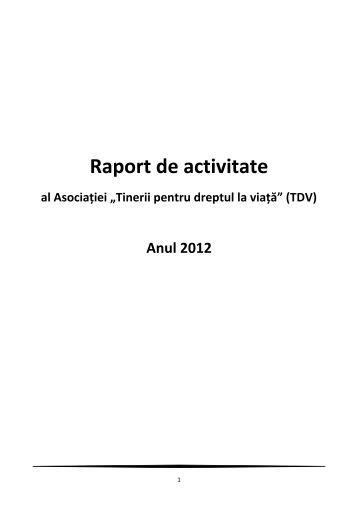 """Raportul de activitate al Asociației """"Tinerii pentru dreptul la viață"""""""