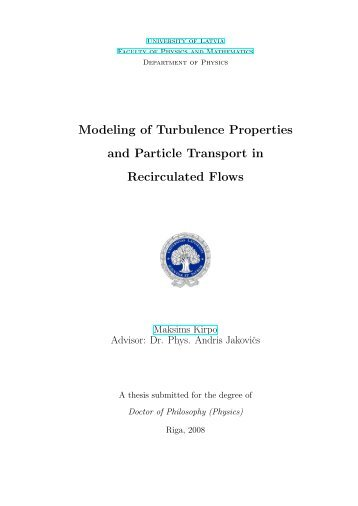 Modeling of Turbulence Properties and Particle Transport in ...