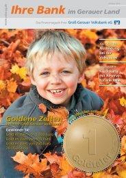 Goldene Zeiten bei Ihrer Groß-Gerauer Volksbank