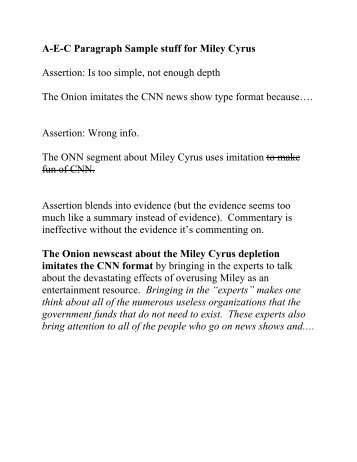 A-E-C Paragraph Sample stuff for Miley Cyrus Assertion: Is too ...