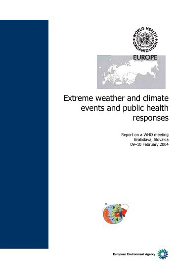 Extreme weather and climate events and public health responses