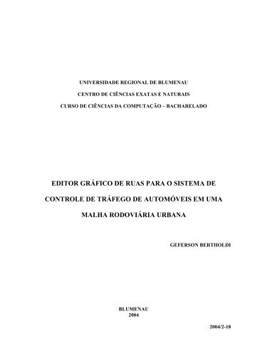 EDITOR GRÁFICO DE RUAS PARA O SISTEMA ... - Projeto Pesquisa