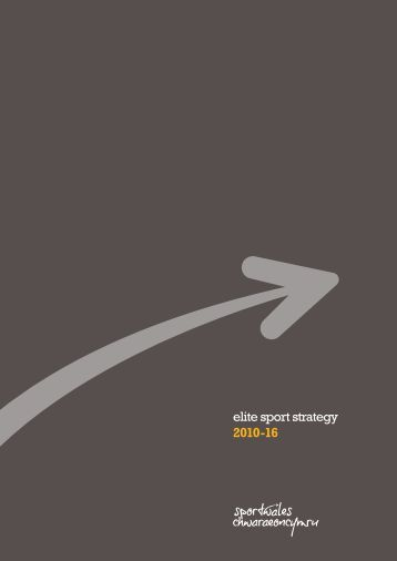 elite sport strategy 2010-16 - Welsh Athletics