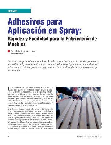 Adhesivos para Aplicación en Spray: - Revista El Mueble y La Madera