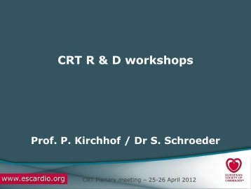 R&D workshops update - Cardiovascular Round Table (CRT)