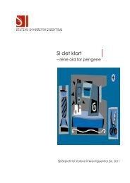 Språkprofil for SI_andre utkast 1. juni 2011 (formatert) - Språkrådet