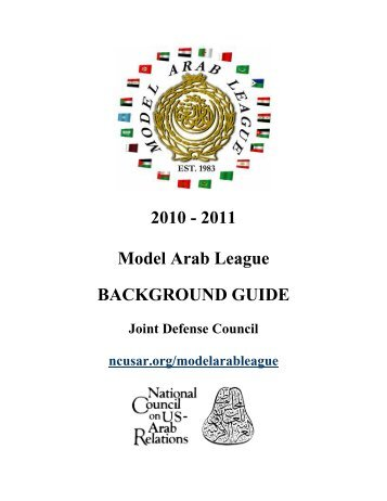 2010 - 2011 Model Arab League Background Guide - National ...